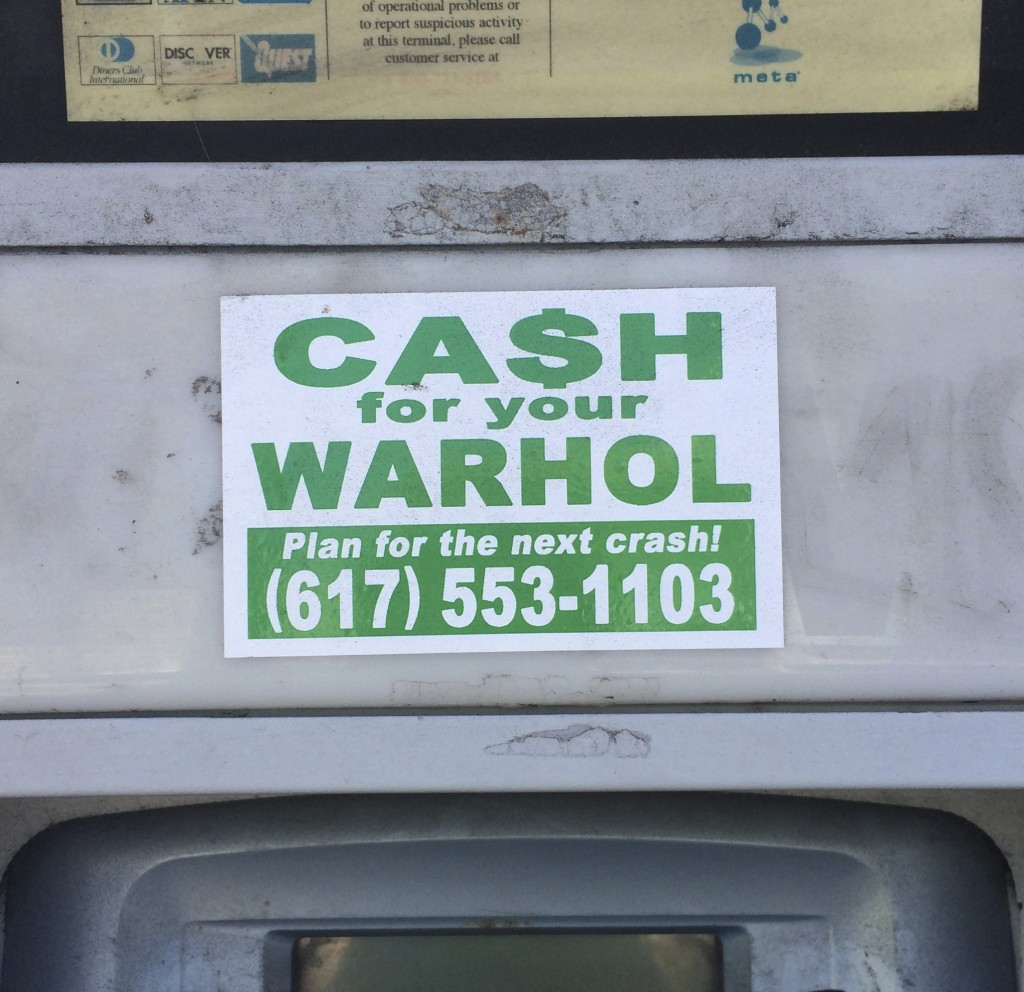 Cash for your Warhol Sign